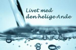 Livet-med-den-helige-ande-640x420