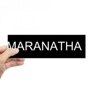 maranatha_come_lord_jesus_vinyl_bumper_sticker